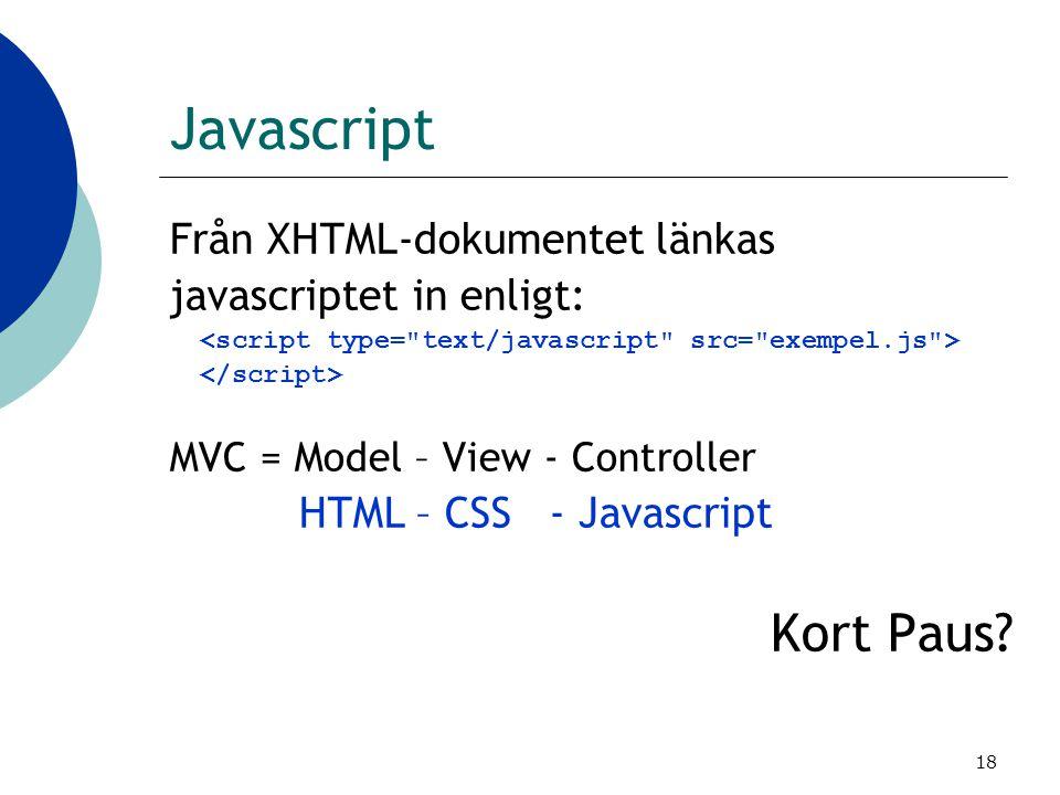 Javascript Kort Paus Från XHTML-dokumentet länkas