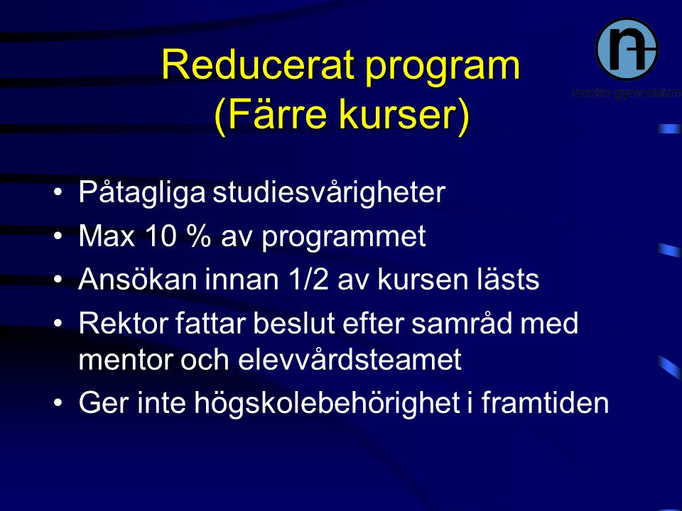 Reducerat program (Färre kurser)