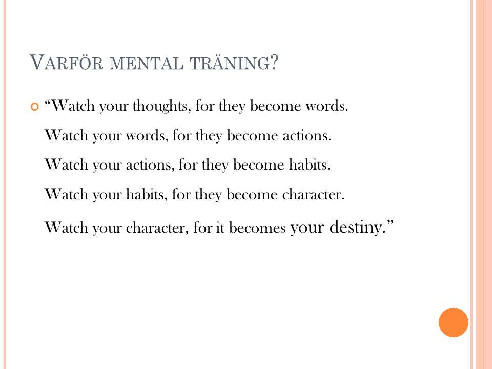 Varför mental träning