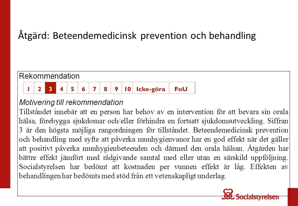 Åtgärd: Beteendemedicinsk prevention och behandling