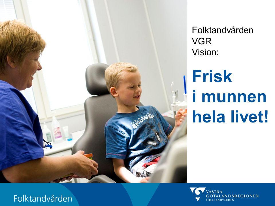 Folktandvården VGR Vision: