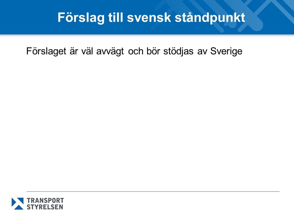 Förslag till svensk ståndpunkt