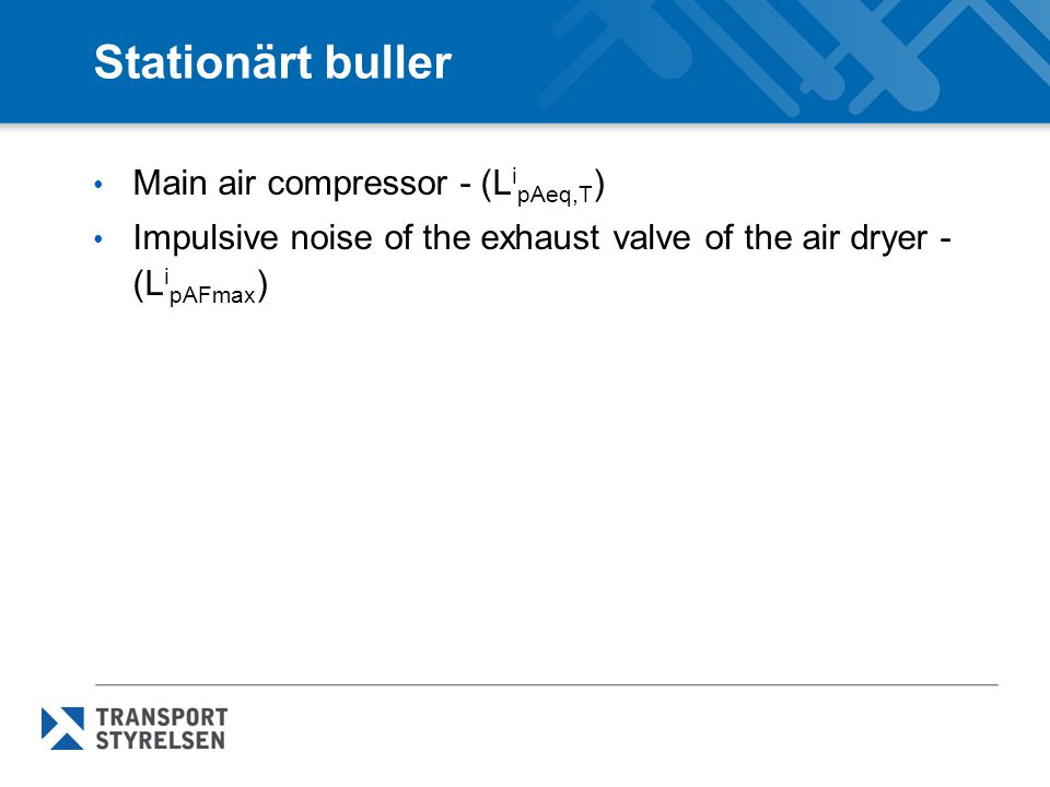 Stationärt buller Main air compressor - (LipAeq,T)