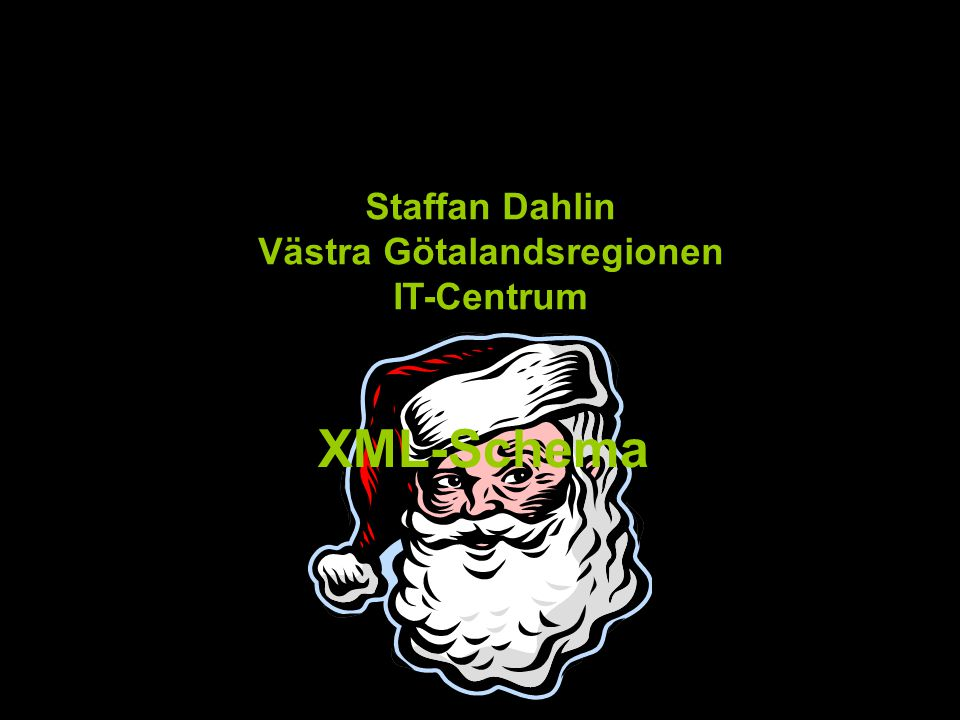 Staffan Dahlin Västra Götalandsregionen IT-Centrum
