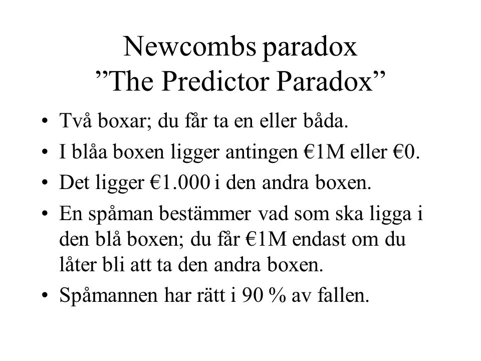 Newcombs paradox The Predictor Paradox
