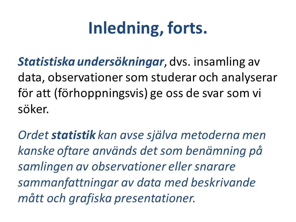 Inledning, forts.