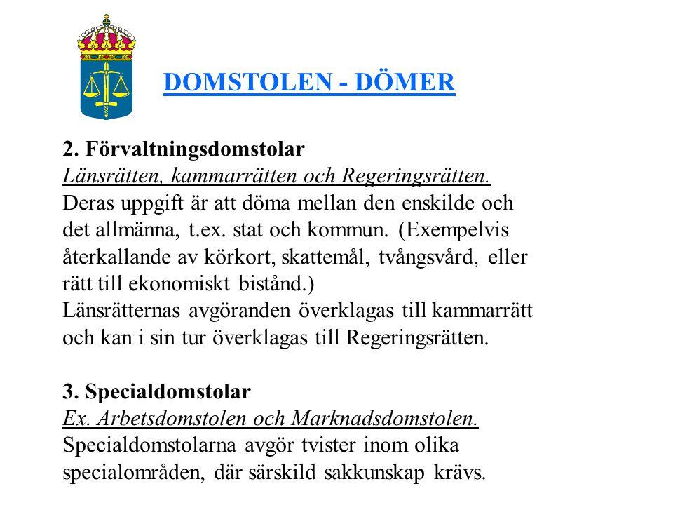 DOMSTOLEN - DÖMER 2. Förvaltningsdomstolar