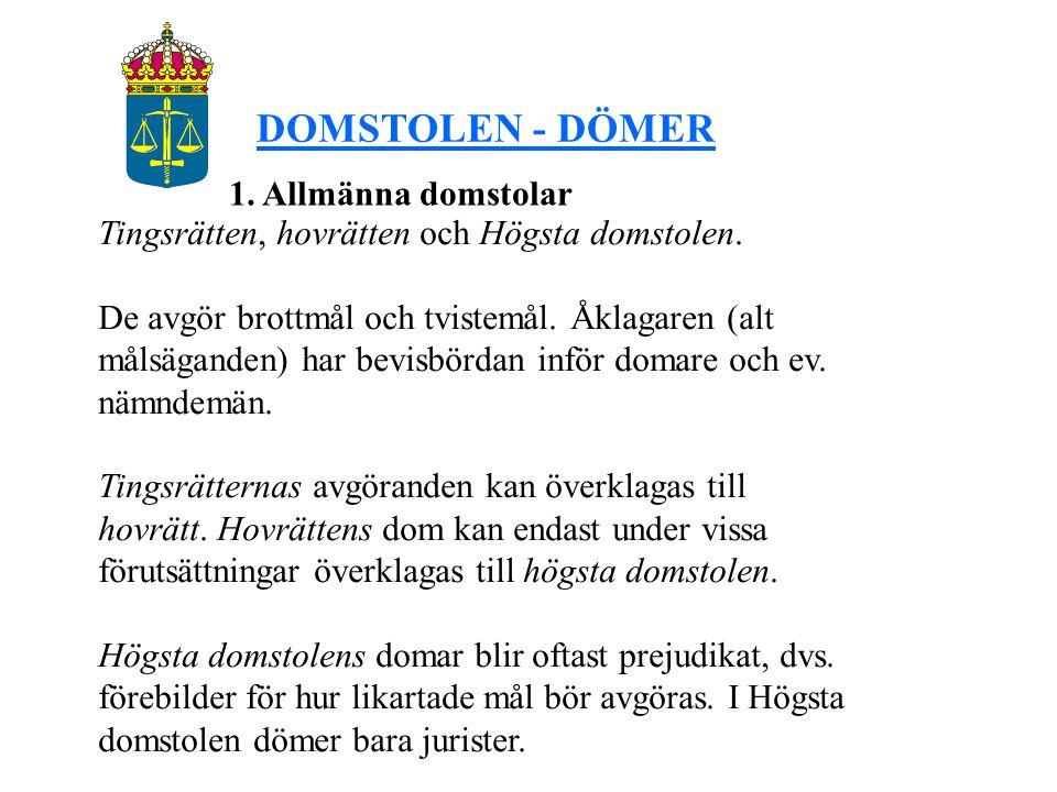 DOMSTOLEN - DÖMER 1. Allmänna domstolar