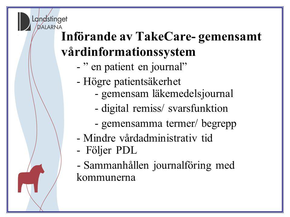 Införande av TakeCare- gemensamt vårdinformationssystem