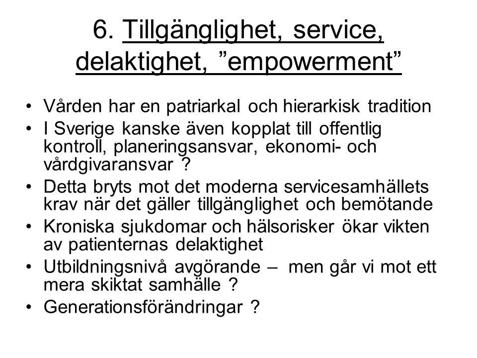 6. Tillgänglighet, service, delaktighet, empowerment