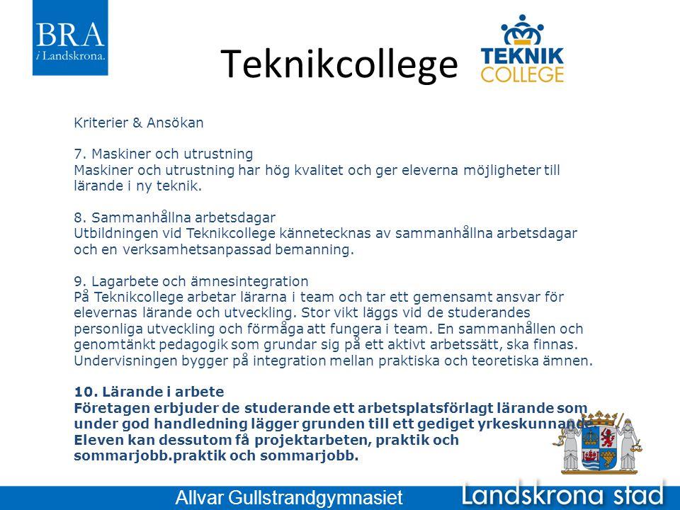 Teknikcollege Allvar Gullstrandgymnasiet Kriterier & Ansökan