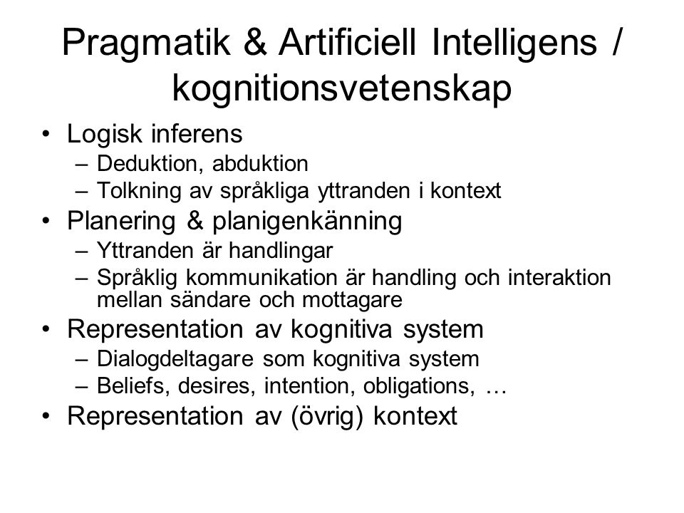 Pragmatik & Artificiell Intelligens / kognitionsvetenskap