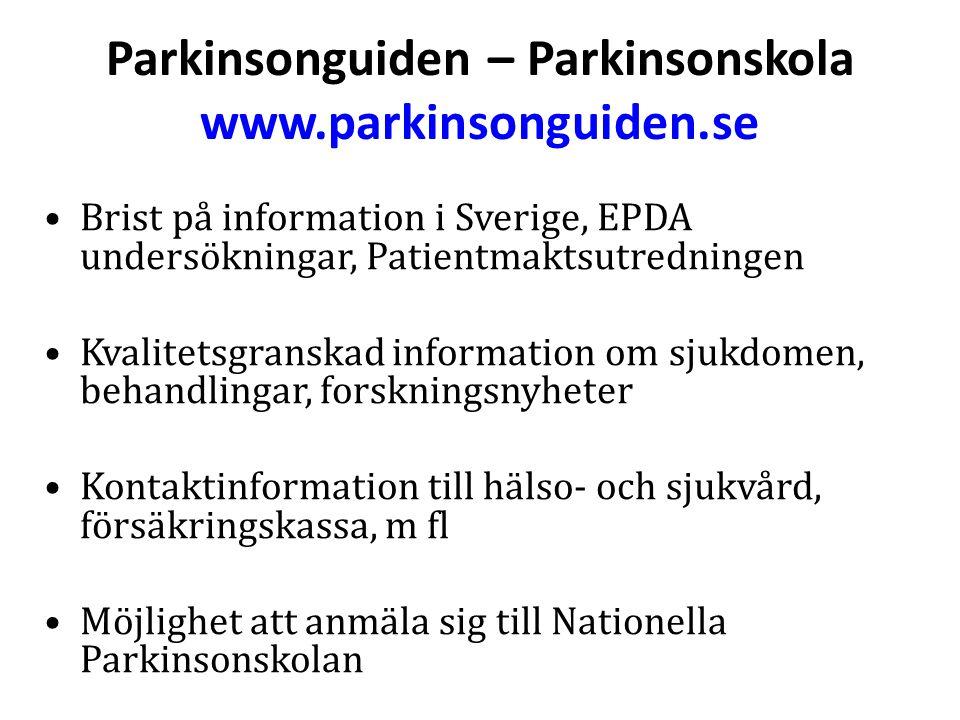 Parkinsonguiden – Parkinsonskola www.parkinsonguiden.se