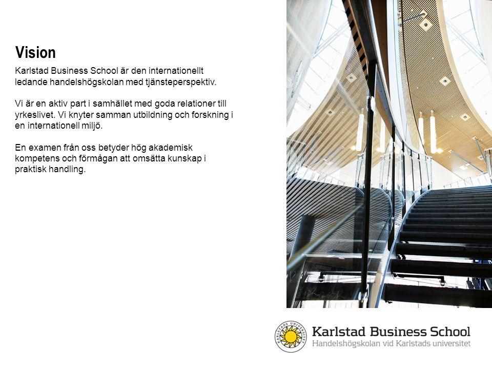 Vision Karlstad Business School är den internationellt ledande handelshögskolan med tjänsteperspektiv.