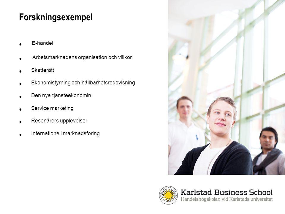 Forskningsexempel E-handel Arbetsmarknadens organisation och villkor