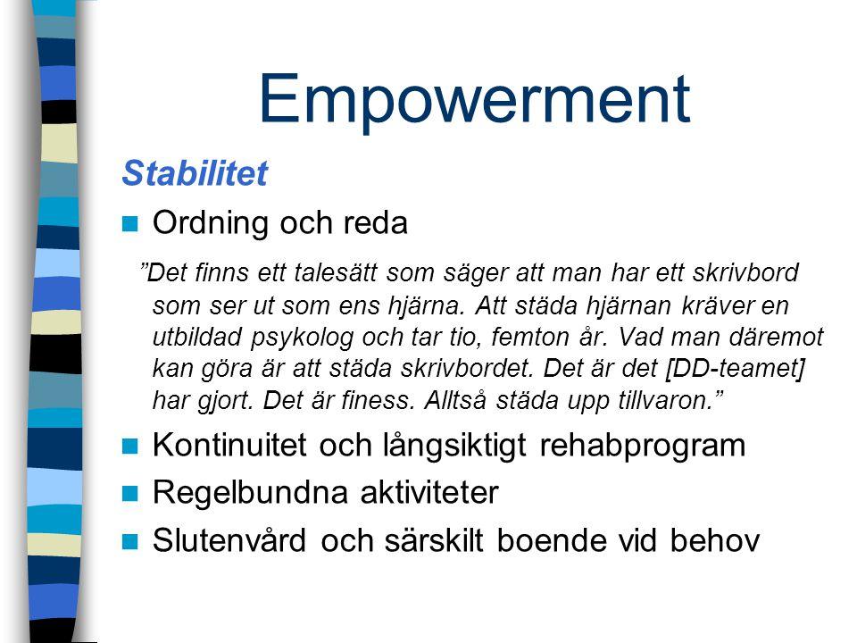 Empowerment Stabilitet Ordning och reda