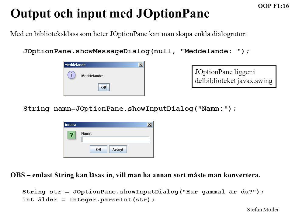 Output och input med JOptionPane
