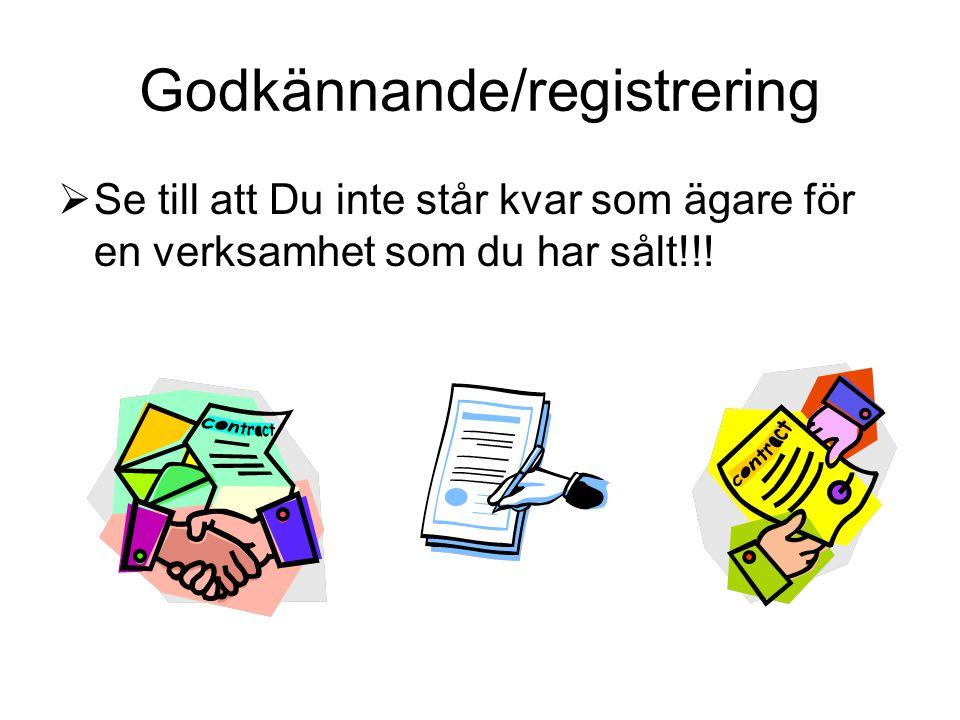 Godkännande/registrering
