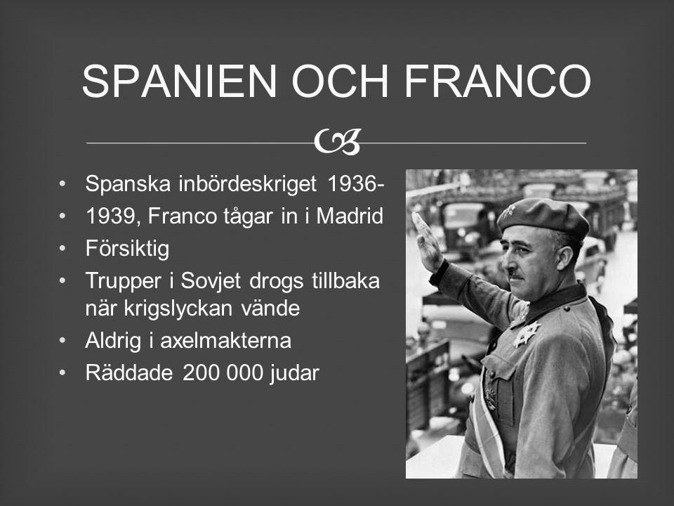 SPANIEN OCH FRANCO Spanska inbördeskriget 1936-