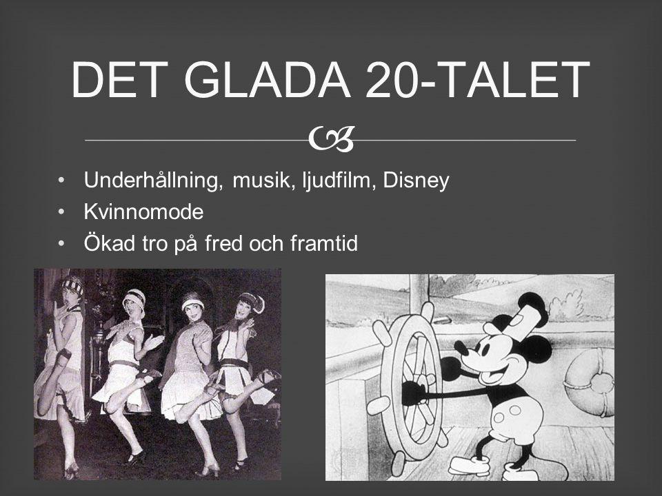 DET GLADA 20-TALET Underhållning, musik, ljudfilm, Disney Kvinnomode