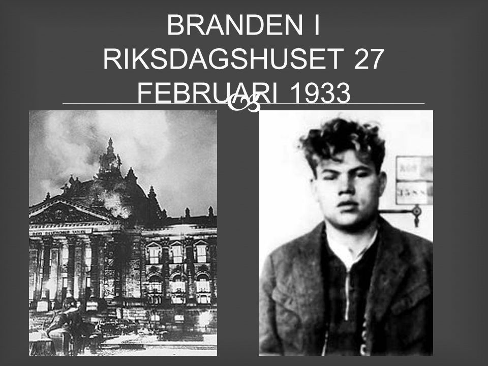 BRANDEN I RIKSDAGSHUSET 27 FEBRUARI 1933