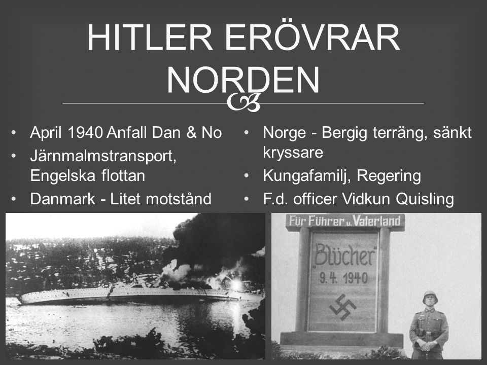 HITLER ERÖVRAR NORDEN April 1940 Anfall Dan & No
