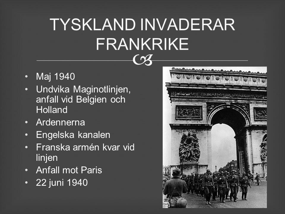 TYSKLAND INVADERAR FRANKRIKE