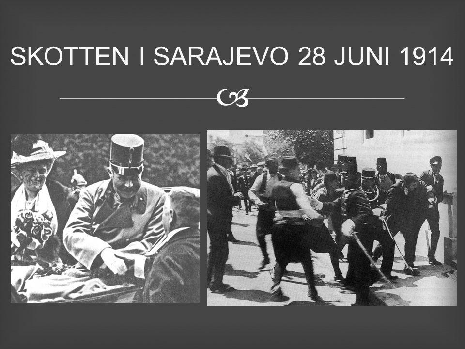 SKOTTEN I SARAJEVO 28 JUNI 1914