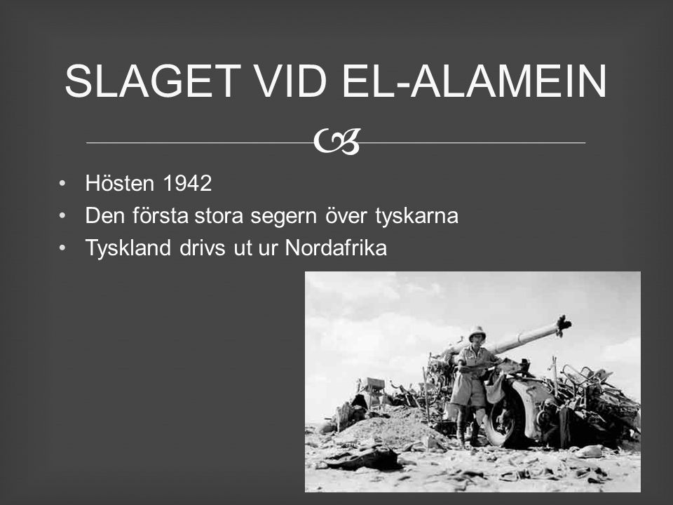 SLAGET VID EL-ALAMEIN Hösten 1942