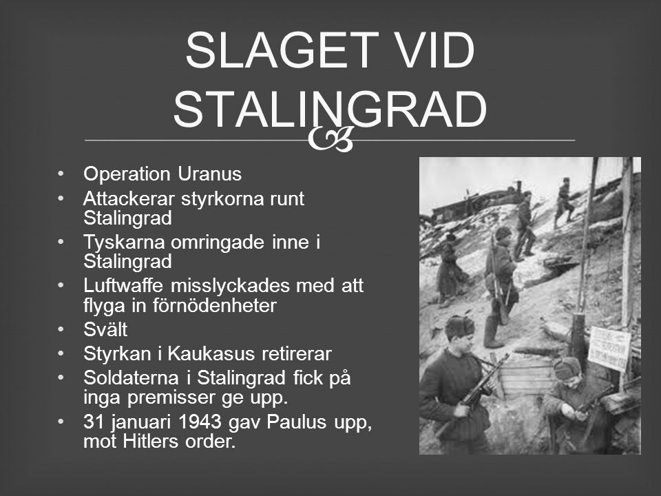 SLAGET VID STALINGRAD Operation Uranus