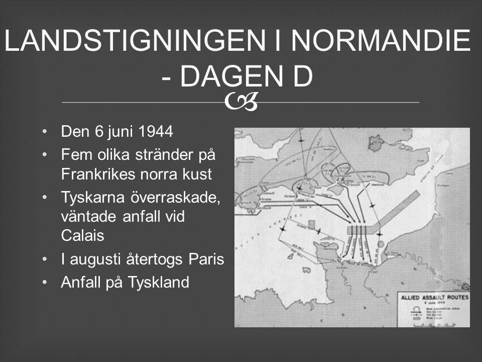 LANDSTIGNINGEN I NORMANDIE - DAGEN D