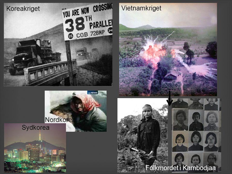 Koreakriget Vietnamkriget Nordkorea Sydkorea Folkmordet i Kambodjaa