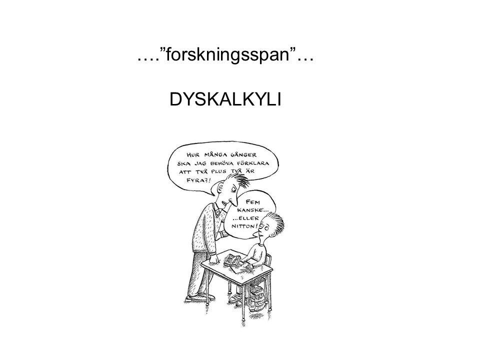 …. forskningsspan … DYSKALKYLI