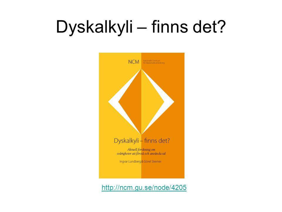 Dyskalkyli – finns det http://ncm.gu.se/node/4205