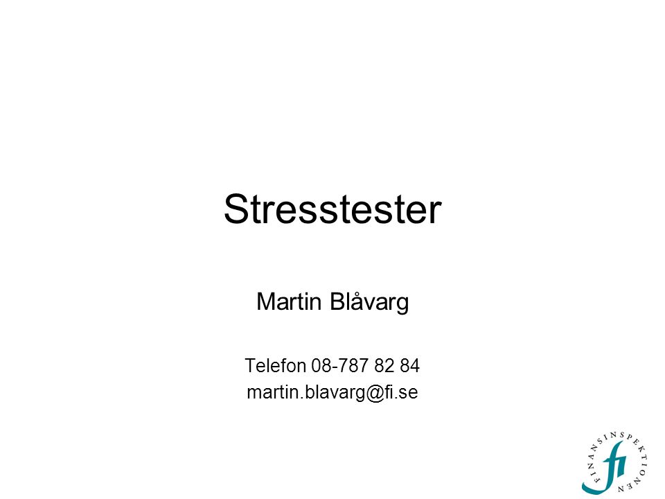 Martin Blåvarg Telefon 08-787 82 84 martin.blavarg@fi.se