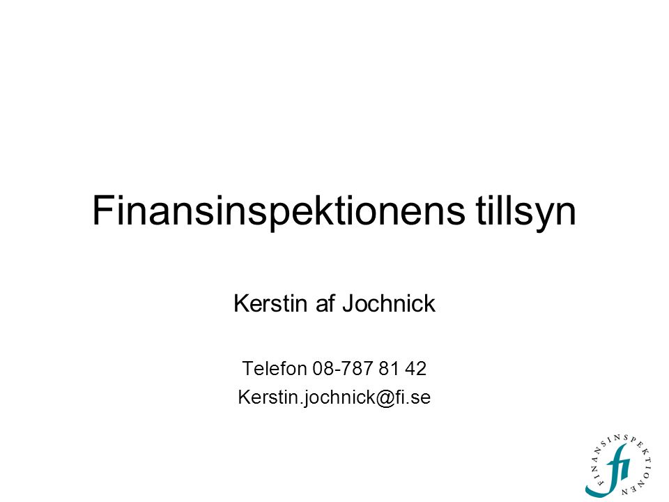 Finansinspektionens tillsyn