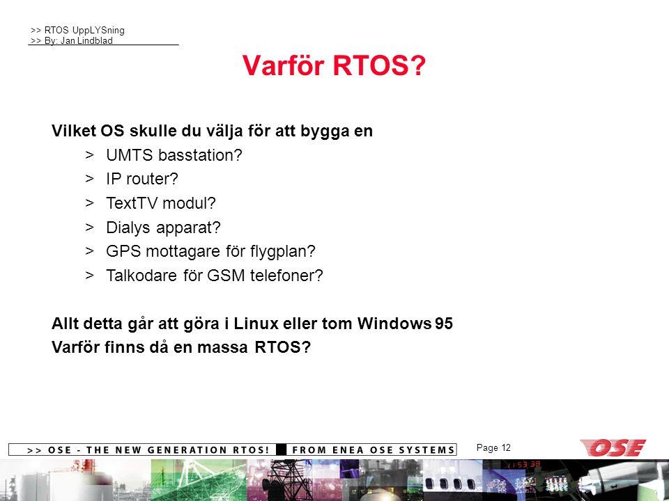Varför RTOS Vilket OS skulle du välja för att bygga en