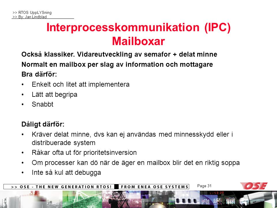 Interprocesskommunikation (IPC) Mailboxar