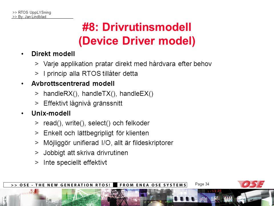 #8: Drivrutinsmodell (Device Driver model)