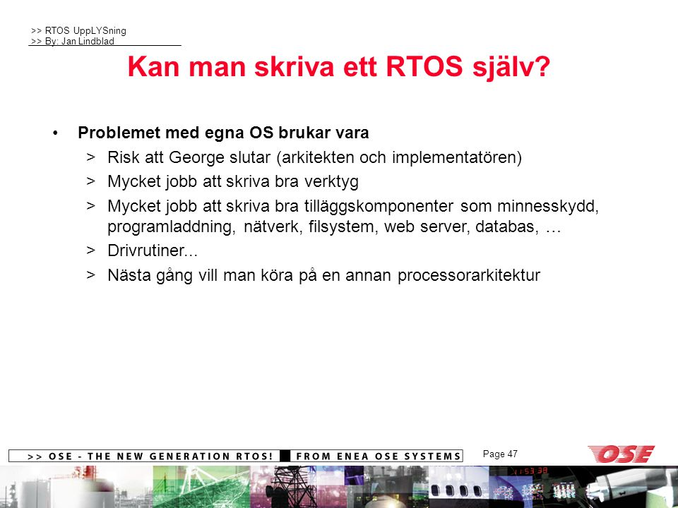 Kan man skriva ett RTOS själv