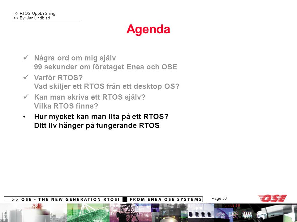 Agenda  Några ord om mig själv 99 sekunder om företaget Enea och OSE