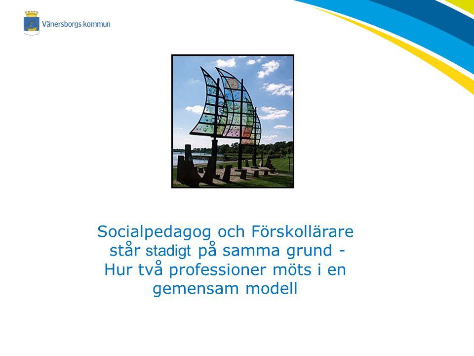 Socialpedagog och Förskollärare står stadigt på samma grund -