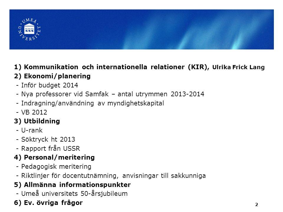 1) Kommunikation och internationella relationer (KIR), Ulrika Frick Lang