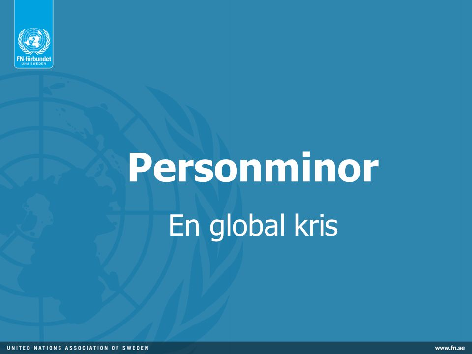 Personminor En global kris