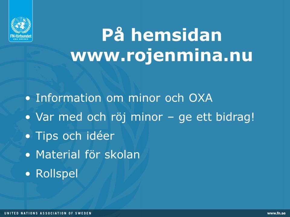 På hemsidan www.rojenmina.nu