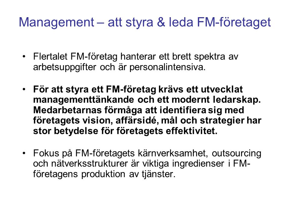 Management – att styra & leda FM-företaget