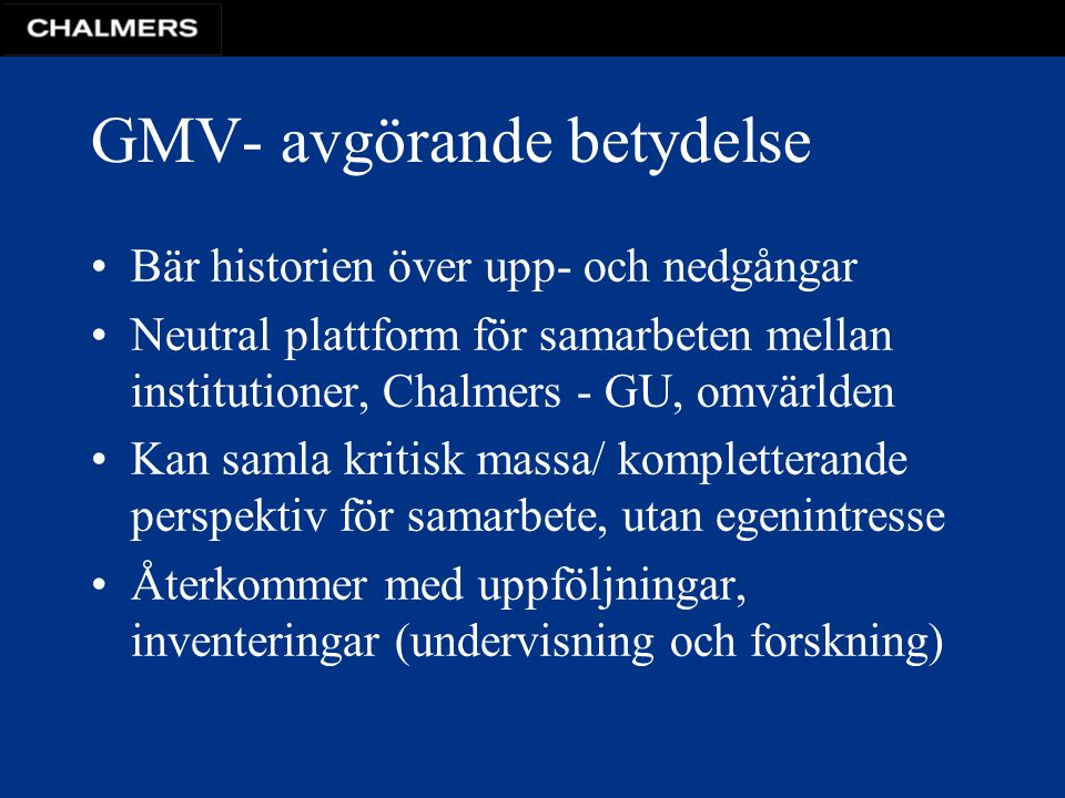 GMV- avgörande betydelse