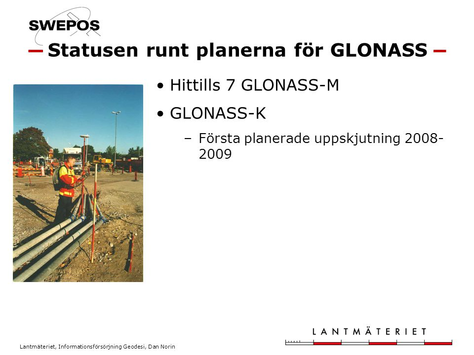 Statusen runt planerna för GLONASS