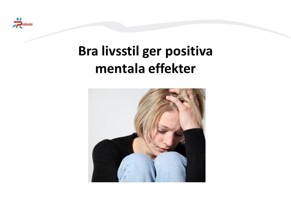 Bra livsstil ger positiva mentala effekter