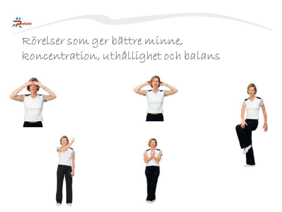 Rörelser som ger bättre minne, koncentration, uthållighet och balans